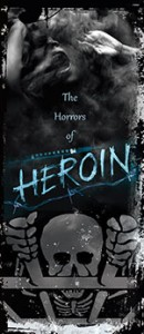 The Horrors of Heroin