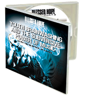 Youth Brainwashing and the Subversive Power of Music